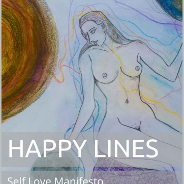 Happy Lines : Self Love Manifesto